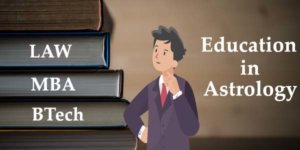 Education in astrology- Planetary Combination for Good Marks and Higher Study