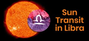Sun Transit in Libra Sign (From 17th Oct to 16th November, 2021) and its impact on all 12 Zodiac signs